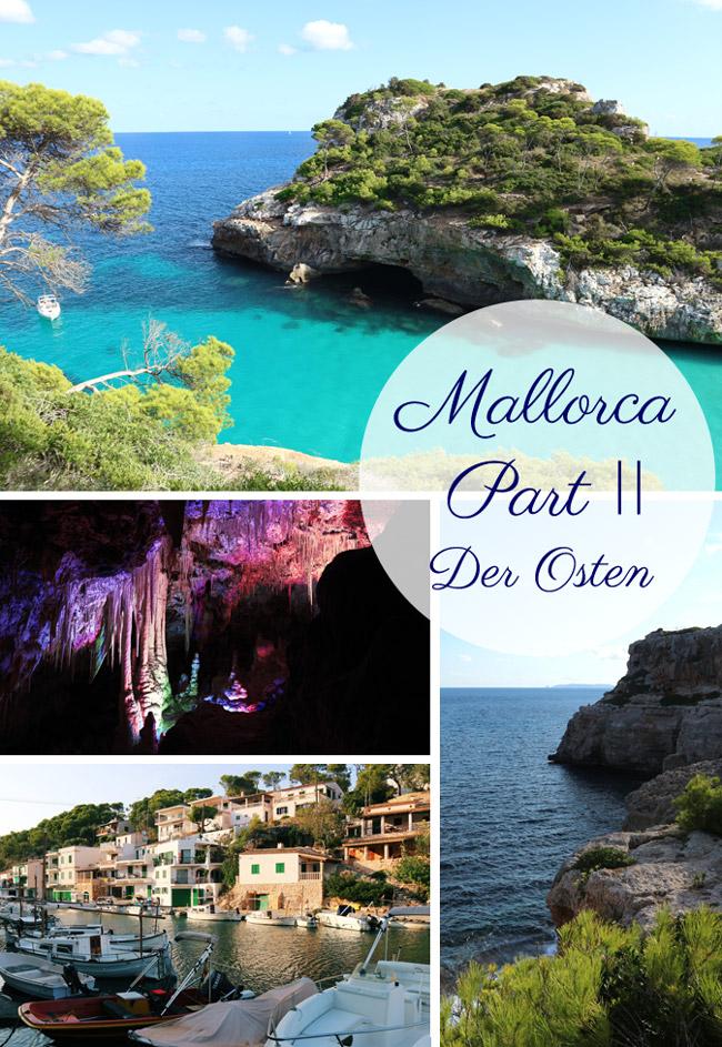 Mallorca Part II - Der Osten Reise Tipps für die Balearen-Insel