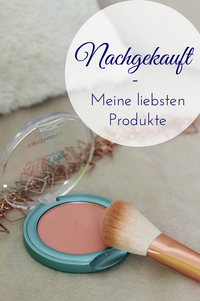All the wonderful things: Nachgekauft - Meine liebsten Produkte