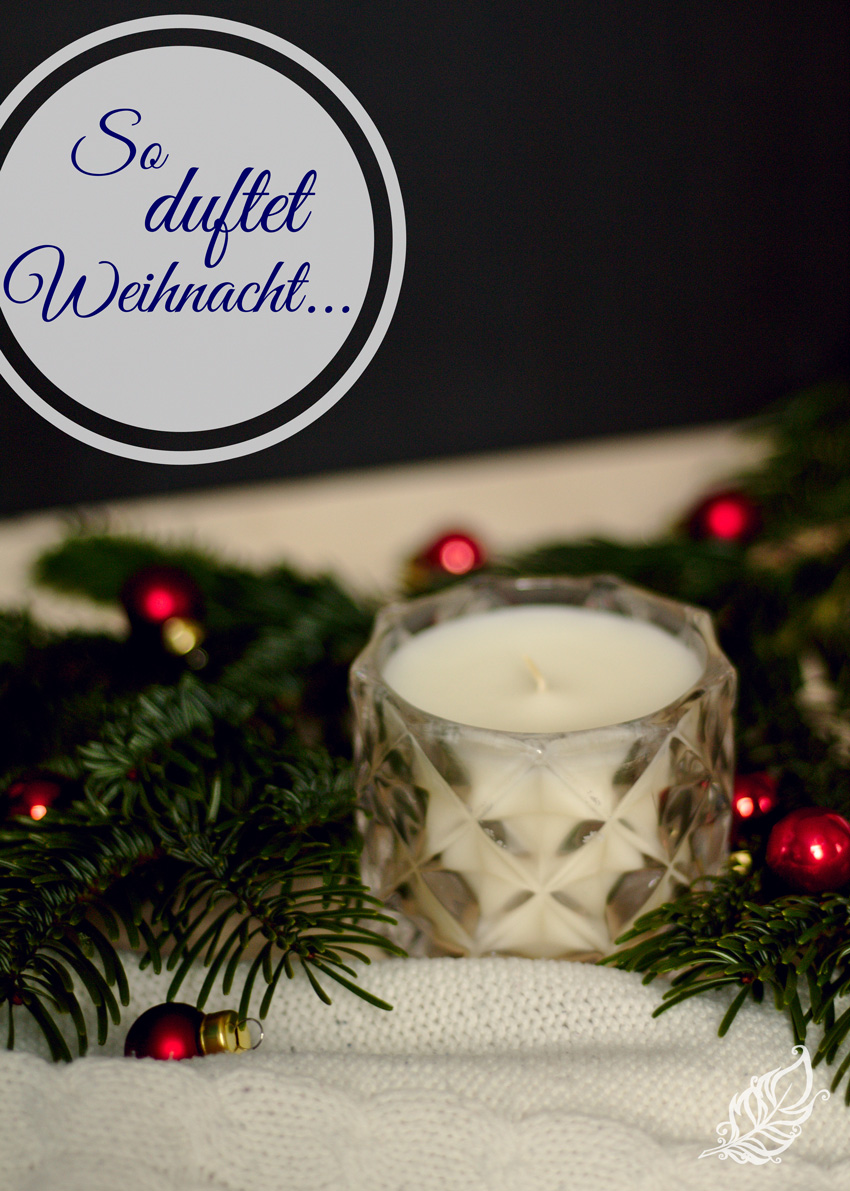 All the wonderful things: So duftet Weihnacht